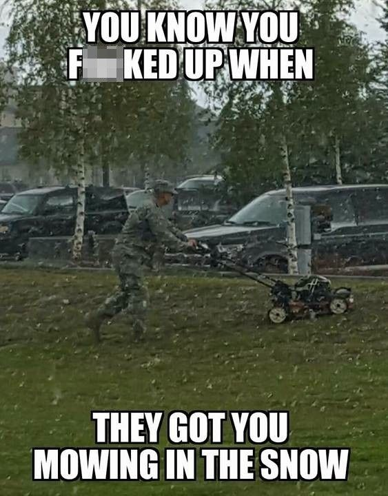 The 13 Funniest Military Memes Of The Week We Are The Mighty Army Humor Military Jokes Military Humor