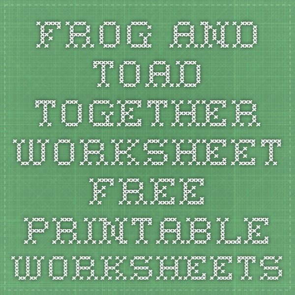 High Frequency Word Test Frog and Toad Together – Frog and Toad Together Worksheets