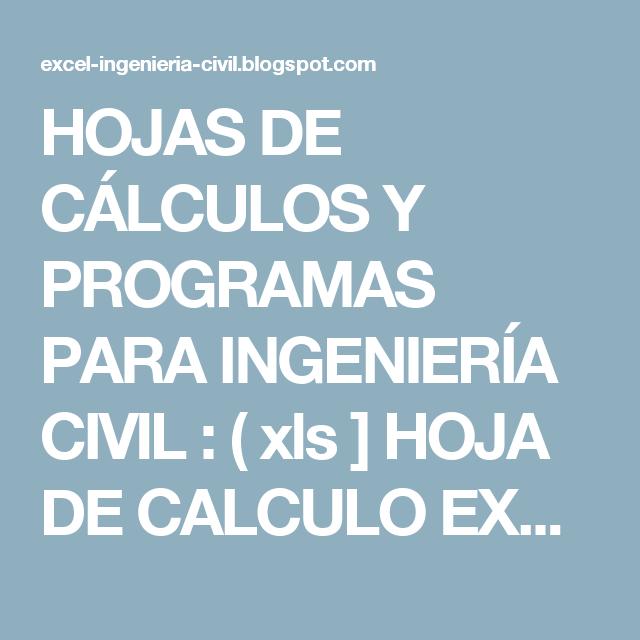 Hojas de clculos y programas para ingeniera civil xls hoja hojas de clculos y programas para ingeniera civil xls hoja de calculo excel ccuart Choice Image