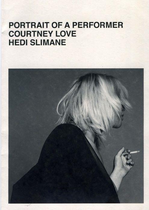 Portrait of a Performer: Courtney Love, Hedi Slimane, July 2006