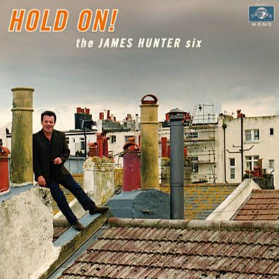 This Is Where We Came In - The James Hunter Six