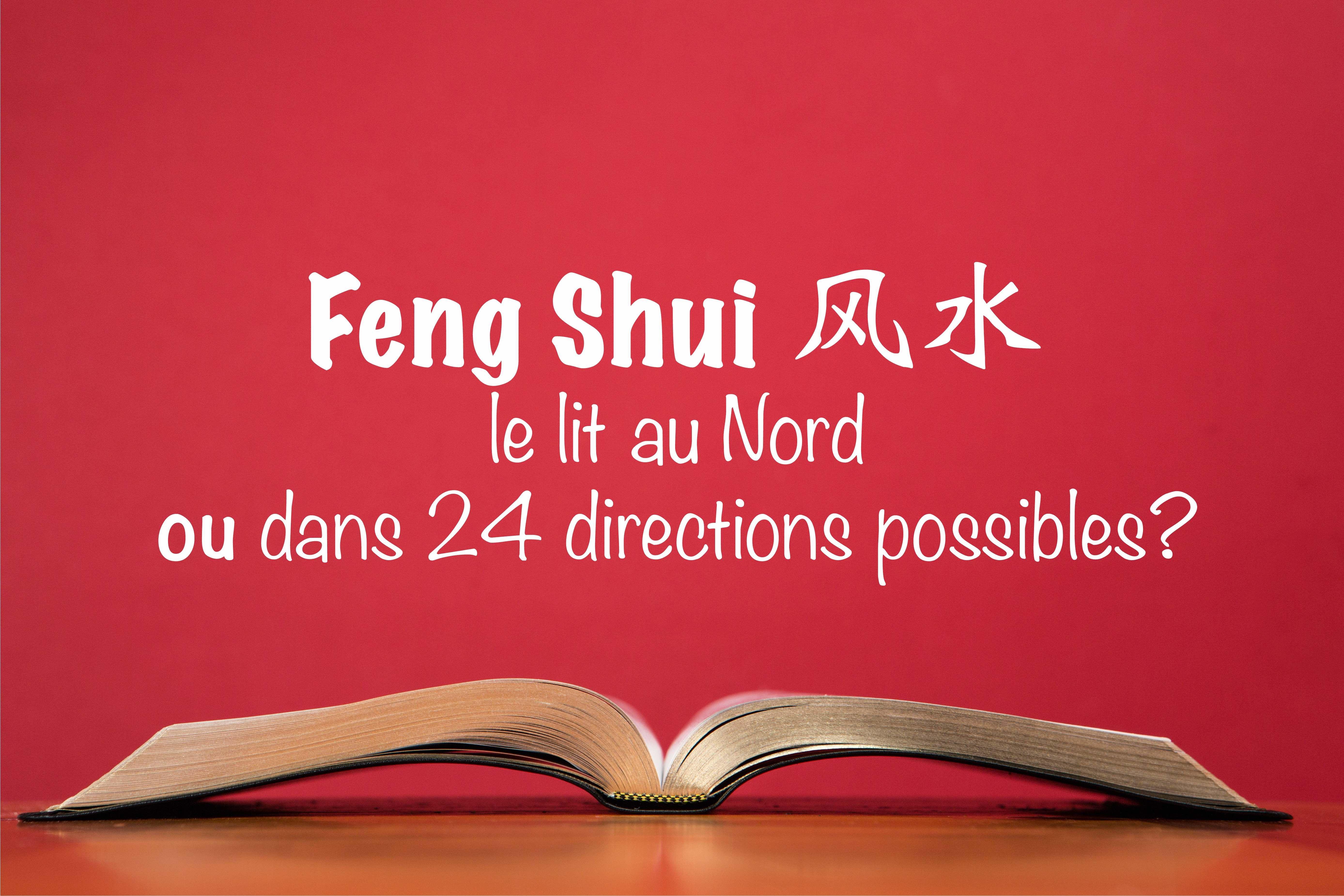 Comment placer son lit feng shui top feng shui orientation blog design d int rieur feng shui - Orientation d un lit pour bien dormir ...