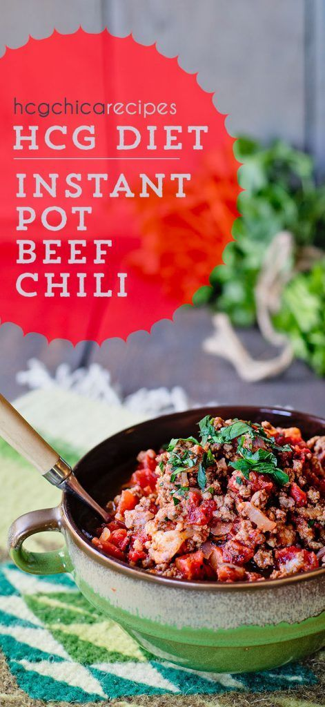 Hcg Diet Phase 2 Recipes Instant Pot Hcg Diet Ground Beef Quick Chili Recipe W Tomato Lsp