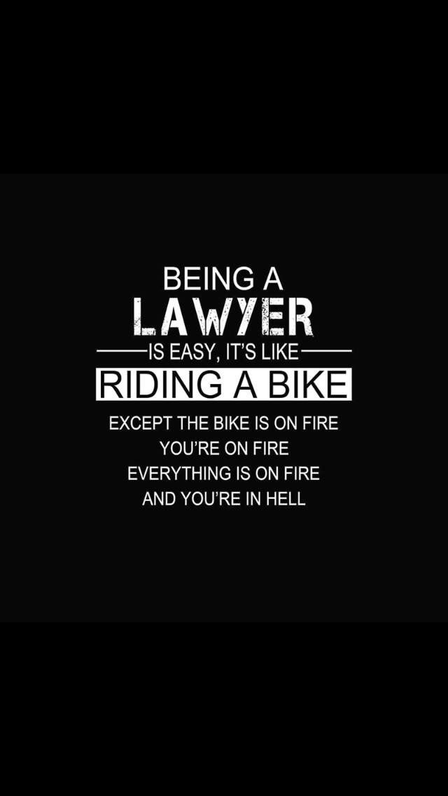 So True Lawyer Humor Law Quotes Law School Humor Lawyer Quotes