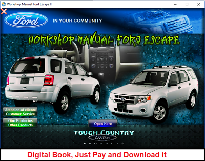 Workshop Manual For Ford Escape Escape Hybrid 2011 2012 In 2020 Ford Escape Ford Workshop