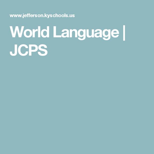 World Language JCPS Foreign Language Leaders Pinterest - World language curriculum