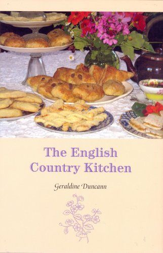 The English Country Kitchen (Hippocrene Cookbook Library) by Geraldine Duncann
