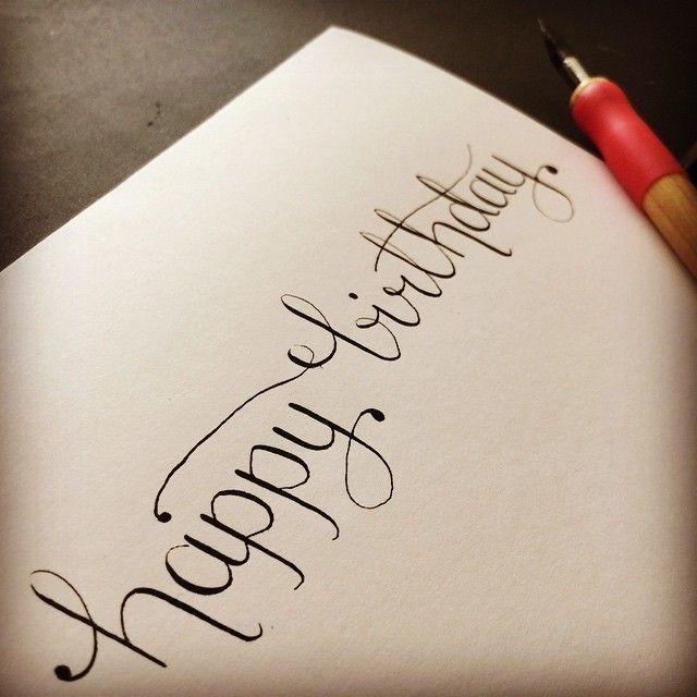 happy birthday calligraphy birthday card hand lettering
