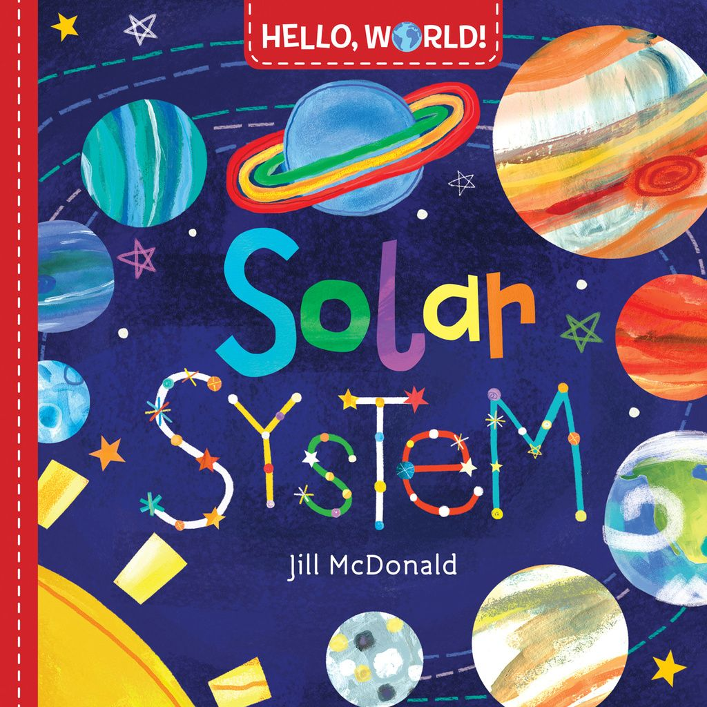 Hello World Solar System Ebook Jill Mcdonald Solar System