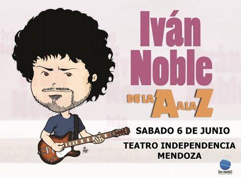 """Ivan Noble : Presenta de la A a la Z  ! - Música   Dijo Ivan Noble: """"Hace unos días recibí en Instagram una foto de una lista de reproducción de temas míos; parece que una chica algo masoquista ... http://sientemendoza.com/events/ivan-noble-presenta-de-la-a-a-la-z-musica/"""