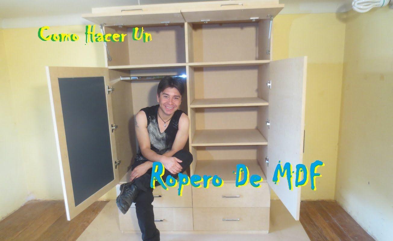 Como Hacer Un Ropero O Closet De Mdf Facil Organizar Closets  # Muebles Coquetas Madera