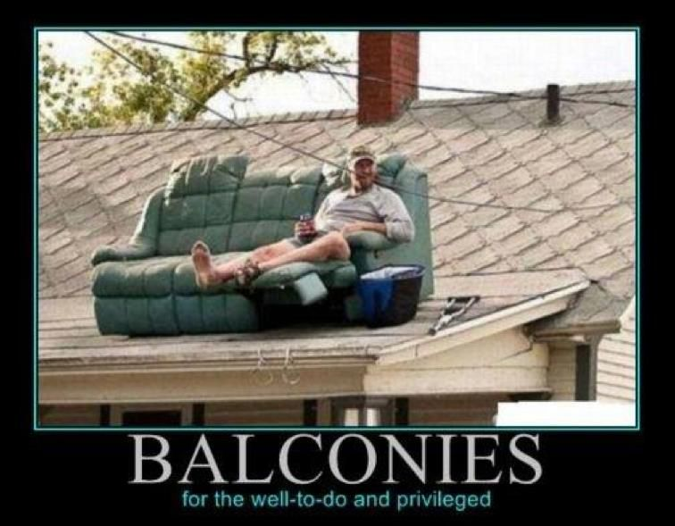 Hillbilly humor redneck balcony redneck humor for Balcony quotes