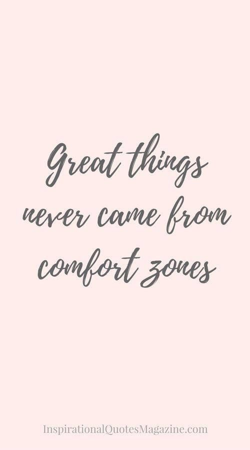 Inspirational Quote Visit Notsomommy Com For Inspiration About Getting Out Of Your Comfort Zone And Host Inspiring Quotes About Life Quotes Quotes To Live By