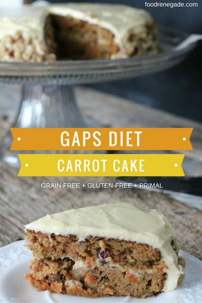 Gluten Free Carrot Cake for GAPS, Primal, and Paleo Diets | Food Renegade