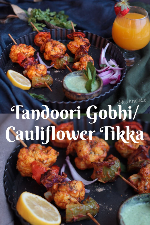 Tandoori Gobhi/Cauliflower Tikka Recipe in 2020 (With
