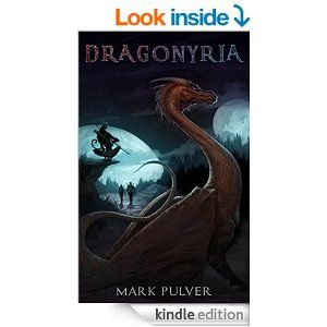 Amazon.com: Dragonyria eBook: Mark Pulver, Sara Schiebner, Uriah Voth: Kindle Store