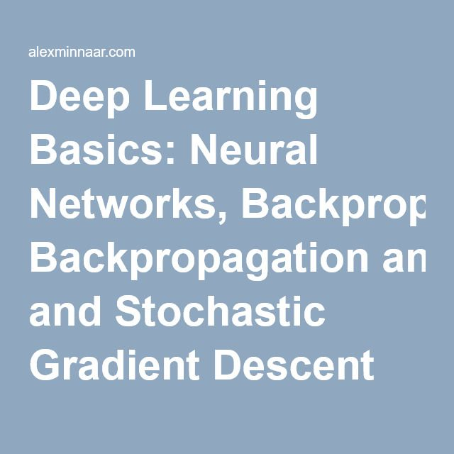 Deep Learning Basics: Neural Networks, Backpropagation and