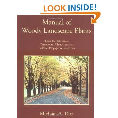 Otherwise Known As The Dirr The Plant Bible Landscaping Plants Landscape Plants