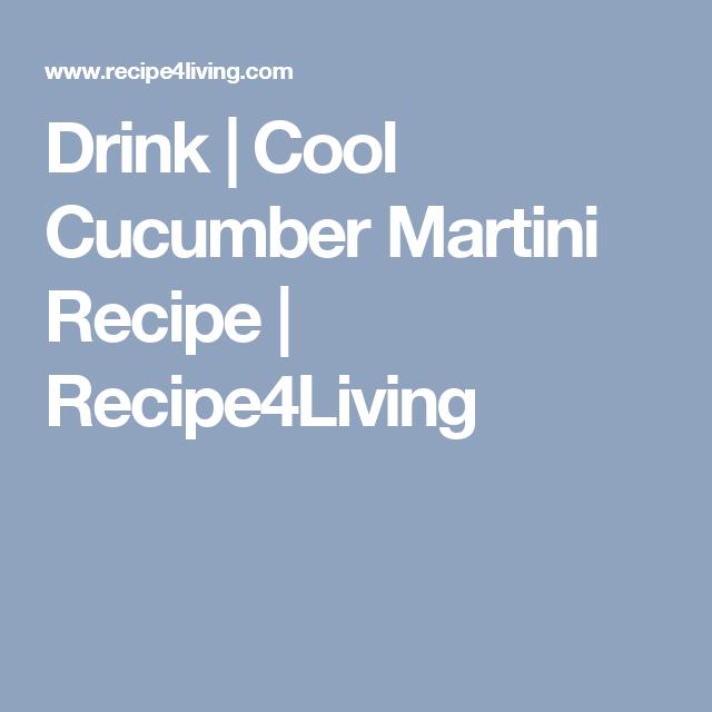 Martini Recipes, Cucumber