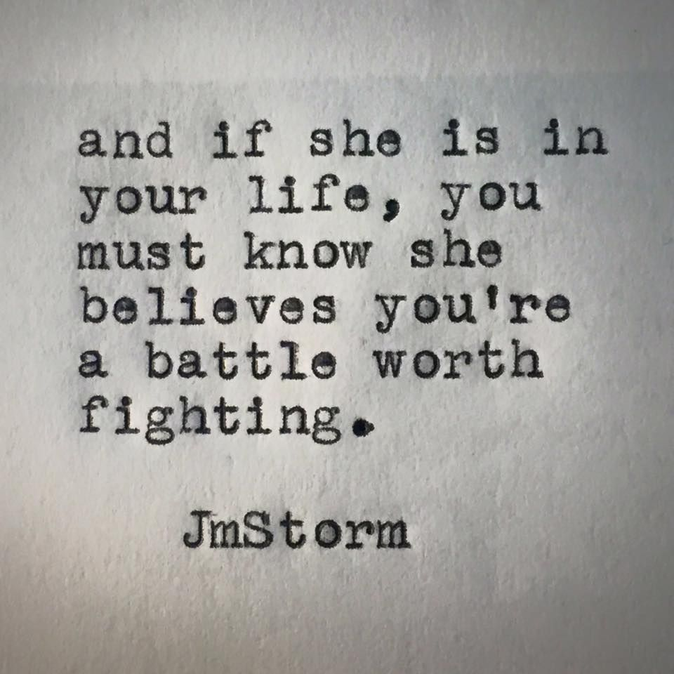 And if she is in your life you must know she believes you re · Fight For Love QuotesKeep
