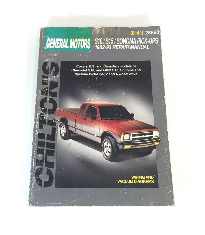 chilton chevrolet s 10 gmc s 15 pickups 1982 1993 repair manual rh pinterest com Chevrolet S10 Pick Up Interior Chevrolet S10 Pickup Truck Problems