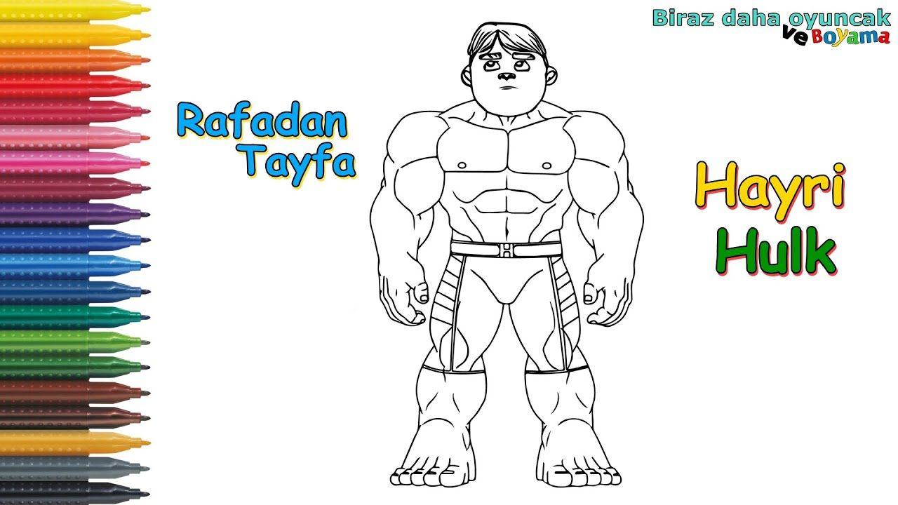 Rafadan Tayfa Hayri Hulk Boyama Sayfasi Cocuklar Icin Boyama Videolari 2020 Hulk Videolar Entertainment