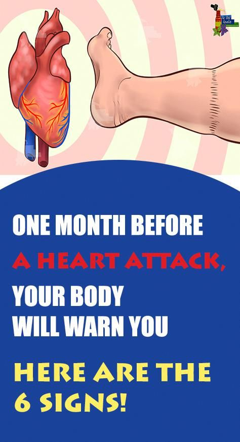 One Month Before A Heart Attack Your Body Will Warn You Here Are The…