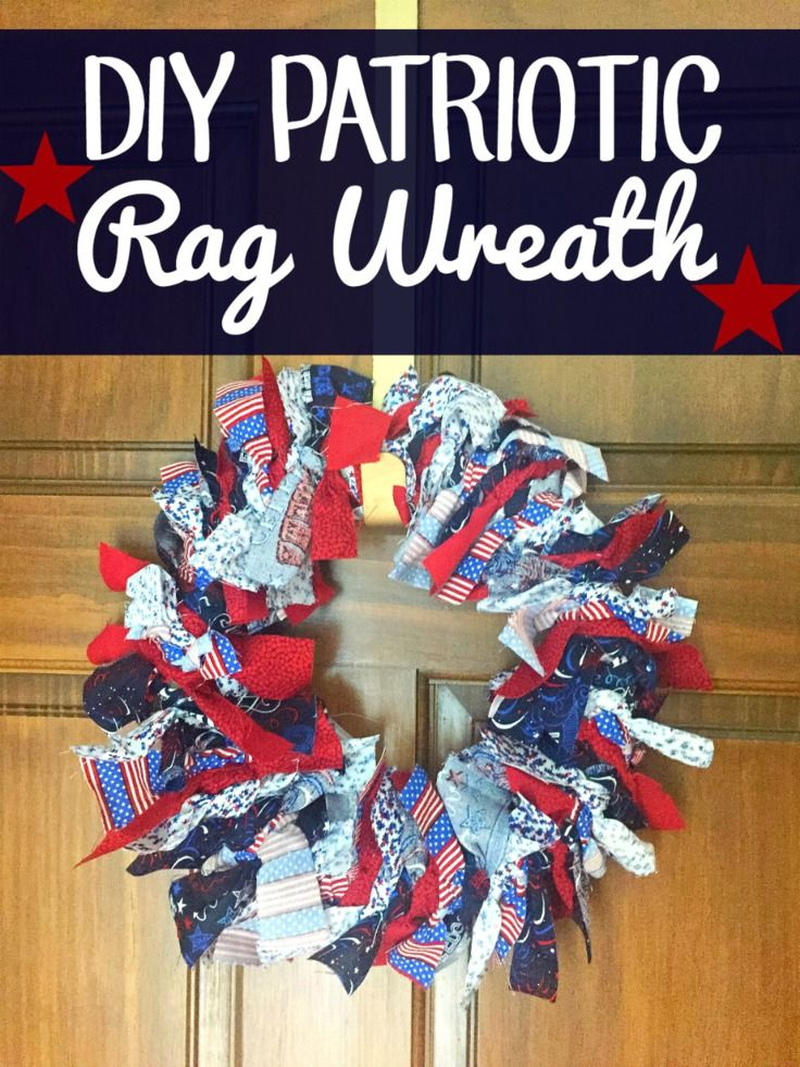 DIY Patriotic Rag Wreath Craft from This Mama Loves.  The perfect to show your patriotic pride is with the easy DIY wreath!