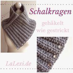 Photo of LaLexi: Schalkragen-Anleitung (gehäkelt wie gestrickt)