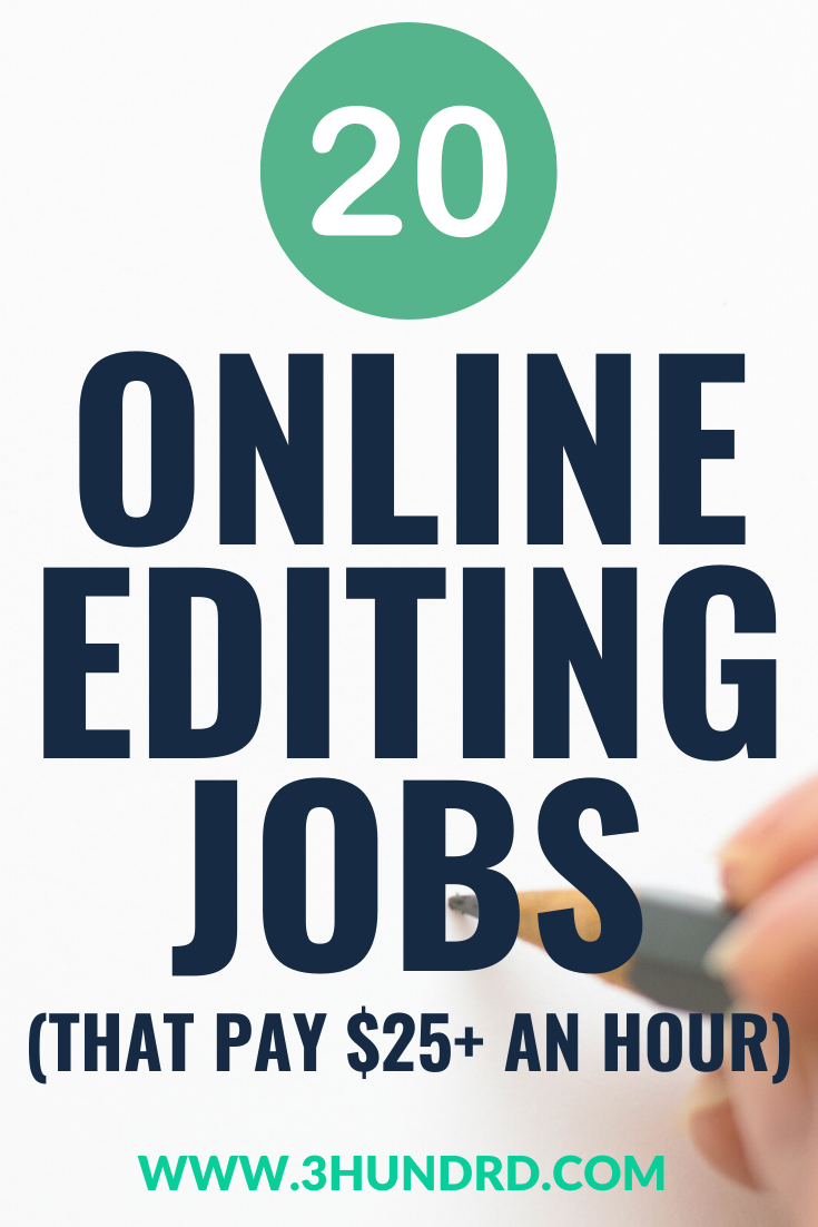 20 Online Editing Jobs That Pay 25 An Hour Online Editing Jobs Editing Jobs Freelance Editing Jobs