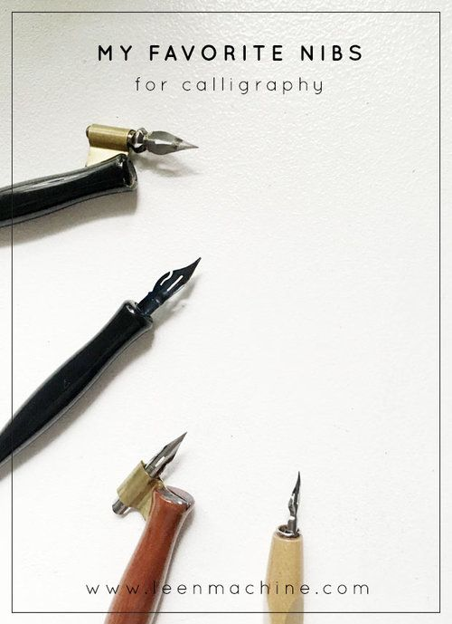 My Favorite Nibs For Beginners And Modern Calligraphy On The Blog Basic Tools To