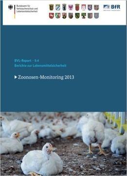 Berichte Zur Lebensmittelsicherheit 2013: Zoonosen-monitoring