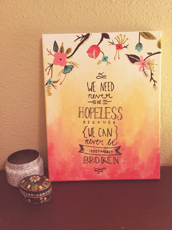 Canvas Quote Art   Canvas Art Quote We Need Never Be Hopeless By Thenineteen95