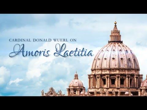 Amoris Laetitia | Interview with Cardinal Wuerl | The Consensus Exhortation - YouTube
