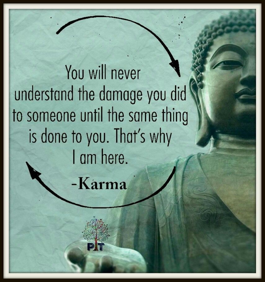 Pin By Terri Quillen On Buddha Karma Quotes Motivational Quotes In English Motivational Quotes For Life