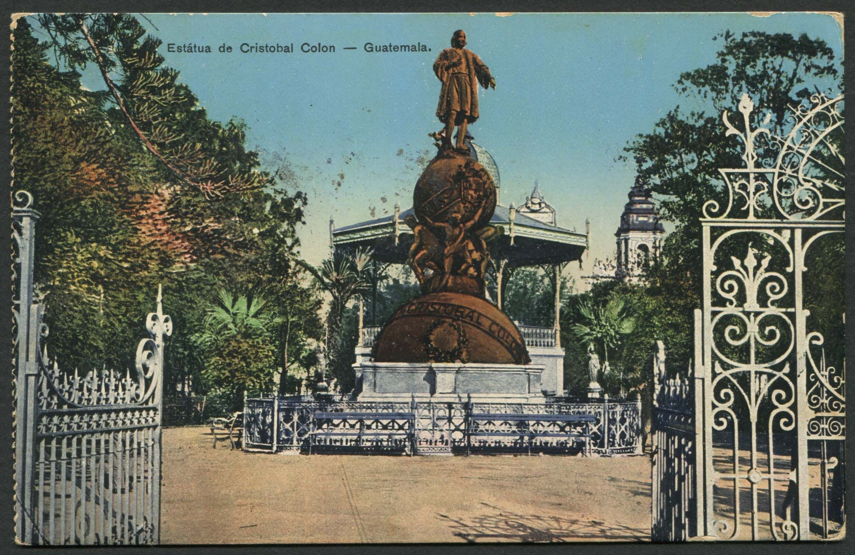 Postcard Columbus Monument Guatemala City Guatemala With Two Guatemala Scott 223 Issued 1926 Columbus Monu Guatemala City Christopher Columbus Columbus