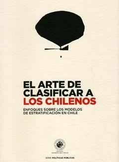 El Arte De Clasificar A Los Chilenos - Buscar con Google