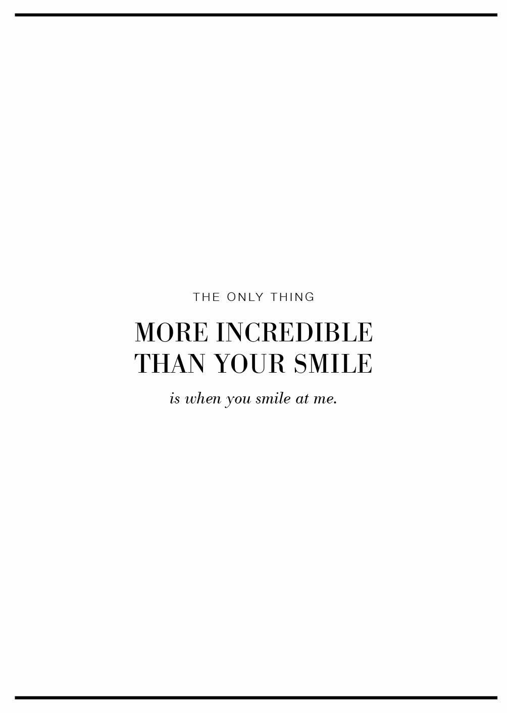 Eseoese Quotes The Only Thing More Incredible Than Your Smile Is