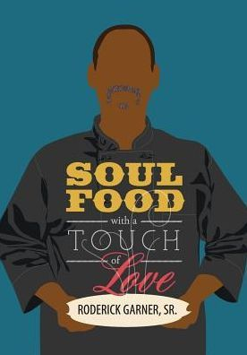 Soul Food with a Touch of Love