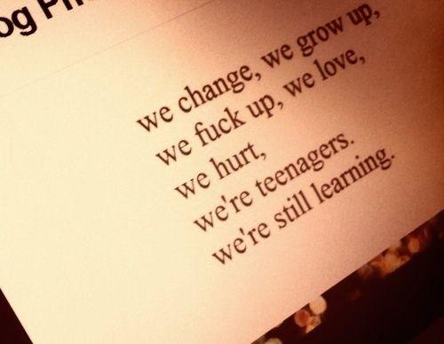 we change.