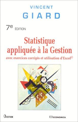 Statistique Appliquee A La Gestion Avec Exercices Corriges Et Utilisation D Exce Francais Livre Electronique Livre Livre Numerique
