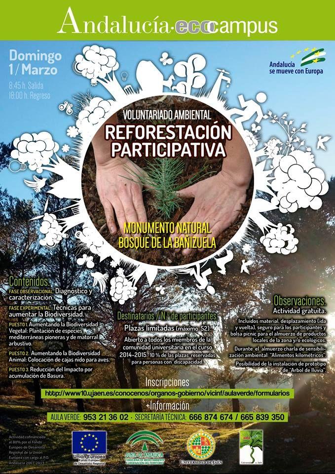 """Este domingo, Reforestación participativa en el monumento natural """"Bosque de la Bañizuela"""" (Torredelcampo)  Es en mi propio pueblo así que seguro que estaré por allí, daos prisa que las plazas son limitadas Aula Verde - UJA  Inscripción en:http://www10.ujaen.es/node/27746"""