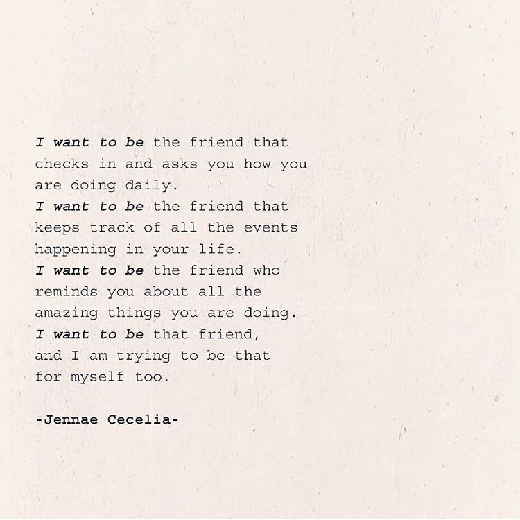 I Want To Be That Friend Short Friendship Quotes Real Friendship Quotes True Friends Quotes