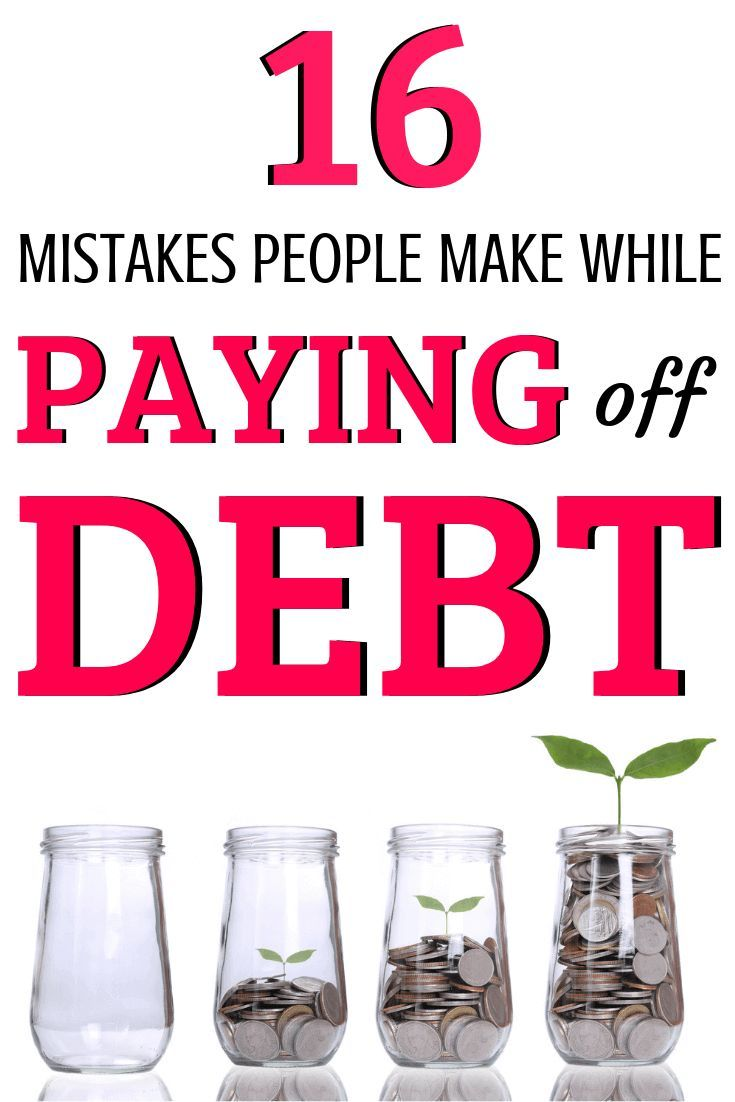 15 mistakes youre making while paying off debt debt