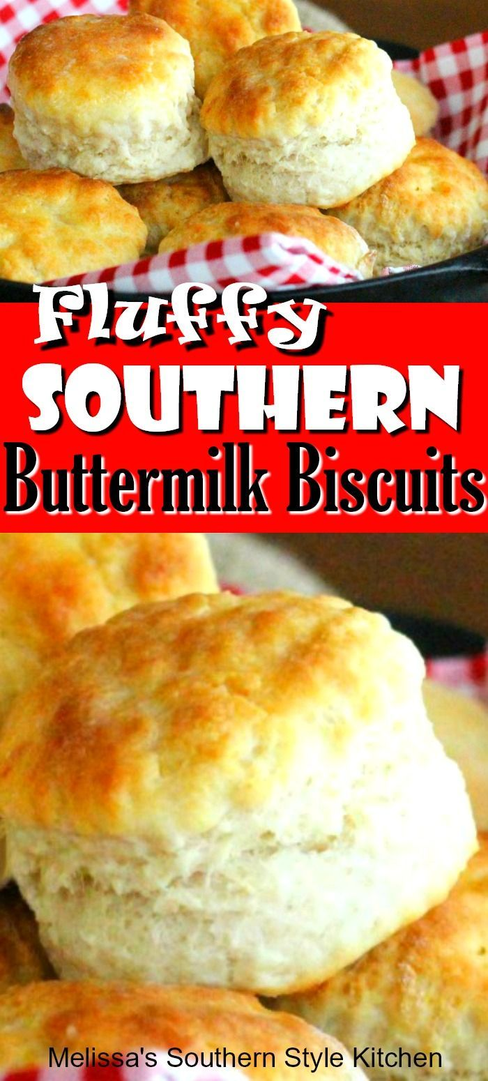Fluffy Southern Buttermilk Biscuits Southern Buttermilk Biscuits Best Homemade Bread Recipe Homemade Biscuits