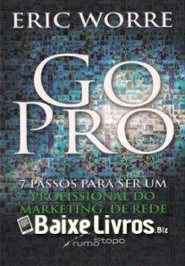 Download do livro go pro 7 passos para ser um profissional do download do livro go pro 7 passos para ser um profissional do marketing de rede fandeluxe Gallery