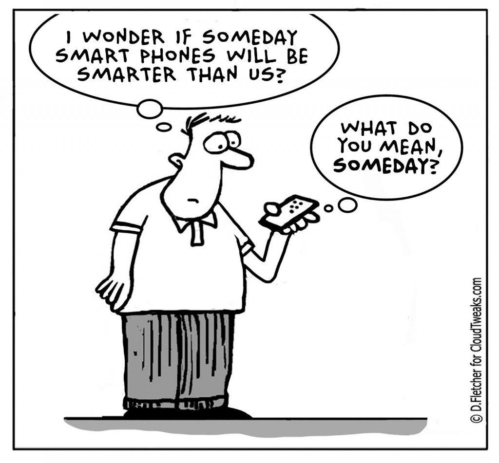 Smart Phones Smarter Than Us