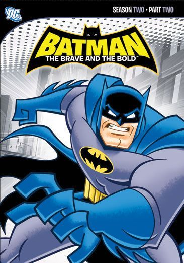 Dc Comics Batman The Brave And The Bold Season 2 Part 2 With