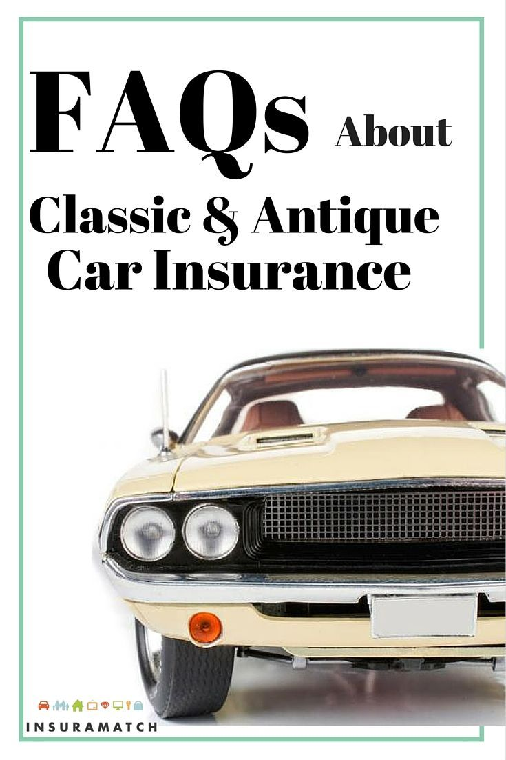 Faqs about classic an d antique car insurance car