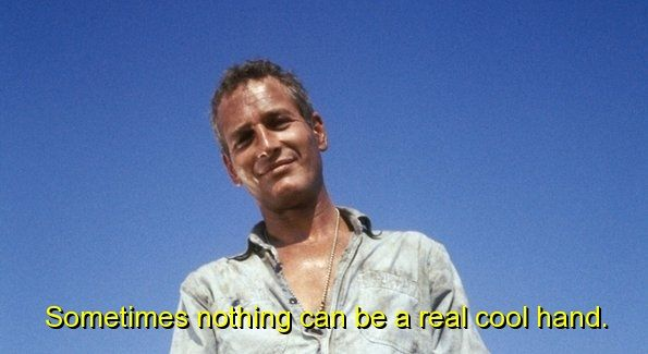 movie, cool hand luke, quotes, sayings, famous | Movies/TV | Cool
